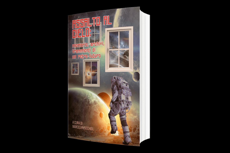 """Copertina libro """"Assalto al cielo: memorie, archivi, frammenti di un retro-futuro"""" - astronauta nello spazio, finestre che volano - Lorenzdesign studio grafico"""